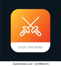 Fencing, Sabre, Sport Mobile App Button. Android and IOS Line Version