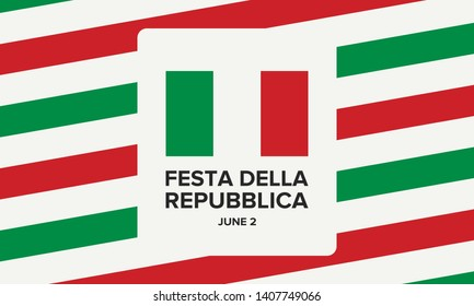 Festa della Repubblica Italiana. Text in italian: Italian Republic Day. National holiday. Celebrated annually on June 2 in Italy. Italy flag. Poster, card, banner and background