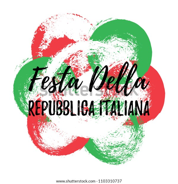 Festa Della Republica Italiana greeting banner. Abstract Italian flag with hand draw brush circles. National Republic Italy banner to 2 June Holiday. Vector Illustration EPS 10 file