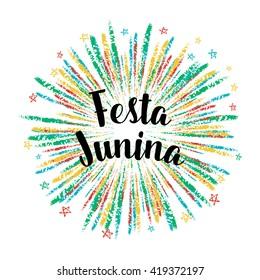 Festa Junina colorful summer calligraphic poster, illustration. Vector firework carnaval background with stars.