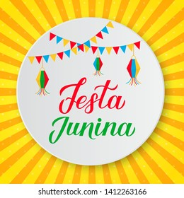 Festa Junina lettering with flags and lanterns on paper plate. Brazil June Festival Festa de Sao Joao. Easy to edit template for party invitation, typography poster, banner, flyer, etc.