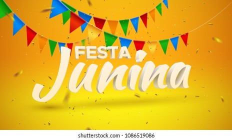 Festa Junina. Vector holiday illustration. 3d text on yellow and orange background with bunting flags and golden confetti tinsel. Brazilian or Latin american festive event. Party invitation poster