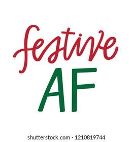 Festive AF hand lettering