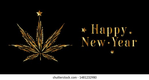 Festive banner lettering Happy New Year and a golden Cannabis with a star on a black background. Template greeting card, brochure, poster or banner