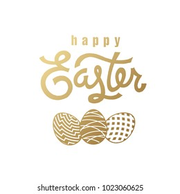 """Festive card with the inscription """"Happy Easter"""" and the silhouette of the Easter eggs. Gold foil on the white background. Vector illustration art. Template for creating festive products."""