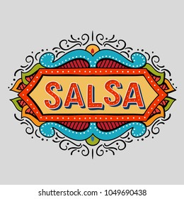 Festive hand drawn salsa frame. Vector illusration of banner in vintage style.Coloflul  poster for dance party, cards, banners, t-shirts, dance studio.