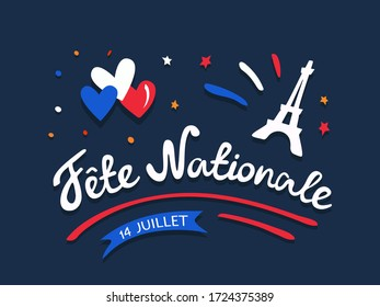 Fete nationale francaise - Celebration of Bastille Day on 14 July or French National Day. Digital draw vintage lettering with Eiffel Tower, hearts, flag colored. Illustration, greeting card. poster.