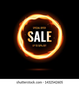 Fiery sale design template with burning ring on black backgroud. Hot sale design with fire. Realistic vector illustration. Special offer dicount.