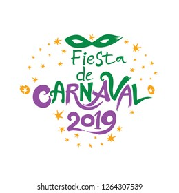 Fiesta de Carnaval 2019. logo in spanish. Translated as Carnaval party. Hand drawn vector template with Masquerade Mask isolated on white.