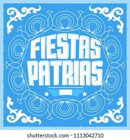 Fiestas Patrias, National Holidays spanish text, Argentina theme patriotic celebration banner, Argentine flag color