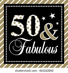 fifty and fabulous birthday or anniversary card