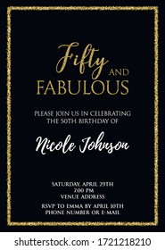 Fifty and Fabulous. Birthday party vector printable invitation card with golden glitter elements.