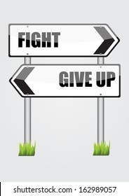 fight or give up road sign vector images
