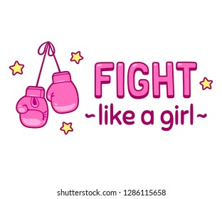 Fight like a girl. Cute cartoon lettering print or poster with pink boxing gloves. Girl power and feminism vector illustration.