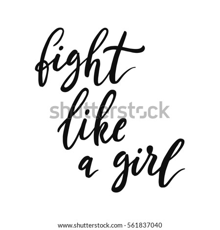 Fight Like Girl Feminism Quote Woman Stock Vector Royalty Free