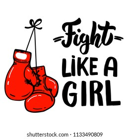 Fight like a girl. Lettering phrase with boxing gloves. Design element for poster, card, t shirt, emblem, sign. Vector illustration