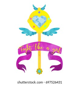 Fight like a girl. Magical wand for evil fighting girl. Poster or t-shirt design. Watercolour imitation.
