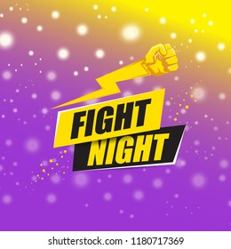 Fight night vector modern poster with text and strong fist. mma, wrestling or fight club emblem design template. fight label isolated on violet background with blur and lights