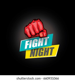 Fight night vector modern poster with text and red strong fist. mma, wrestling or fight club emblem design template