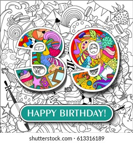 "Figure 39 on the background. banner ""Happy Birthday"". vector illustration."