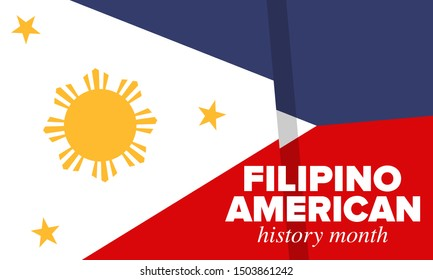 Filipino American History Month. Happy holiday celebrate annual in October. Filipinos and United States flag. Culture month. Patriotic design. Poster, card, banner, template. Vector illustration