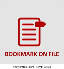 Filled bookmark on file icon. Bookmark on file vector illustration for graphic design. Bookmark on file symbol.