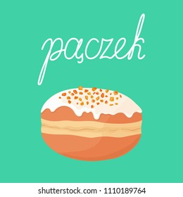 """Filled deep fried cute sweet yummy donut (doughnut) with orange zest and icing on top isolated on background. Polish cuisine. Text means """"donut"""" in polish. Vector hand drawn illustration."""