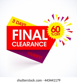 Final Clearance sale paper banner design template. Special offer, hurry, 3 days only, save up to 60%. Vector illustration.