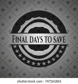Final days to save black badge