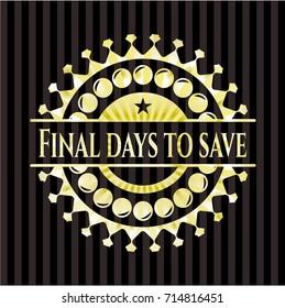 Final days to save gold emblem
