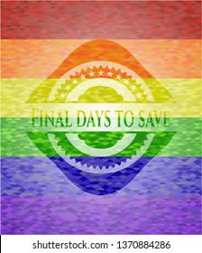 Final days to save on mosaic background with the colors of the LGBT flag