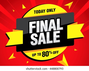 Final sale banner. Special offer, discounts up to 80% off