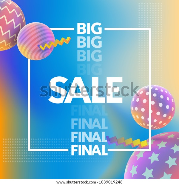 Final Sale banner. Special offer, big sale banner. Multicolored abstract vector holographic 3D background. Trendy liquid gradients. Colored 3d balls with textures. Vector illustration.