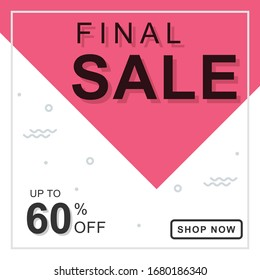 Final Sale banner, You use the banner,  Ads, Social Media & web blogs.