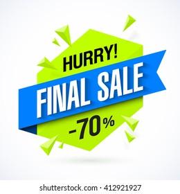 Final Sale poster, banner. Big super sale, up to 70% off. Vector illustration.