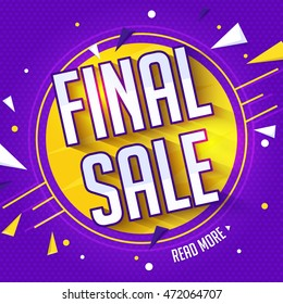 Final Sale Poster, Banner or Flyer design, Creative typographical background, Can be used as sticker, tag or label design also.