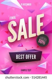 Final sale poster or flyer design. 3D word Sale on colorful background. Vector illustration