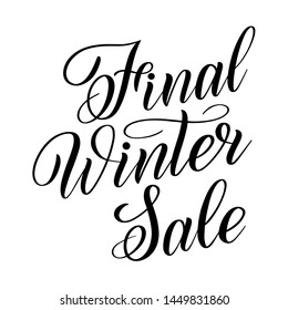 Final Winter Sale. Black isolated cursive. Calligraphic style. Hand writing script. Brush pen lettering. Vector design element.