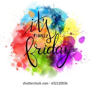 It's finally friday modern calligraphy lettering on watercolor imitation splash background.  Vector illustration.