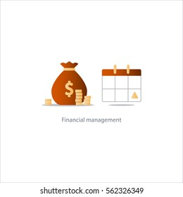 Financial calendar, budget plan, payment schedule, tax pay day, monthly installment, time period, annual money income, vector illustration icon
