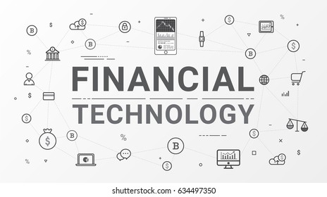 Financial Technology (Fin-Tech)and block-chain technology. Financial technology and Business investment info graphic flat line icons style gray color tone create by vector.