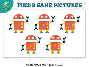 Find two same pictures kids game vector illustration. Educational activity for preschool children with matching objects and finding 2 similar. Cute cartoon robot