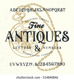FINE ANTIQUES. Hand crafted old retro vintage typeface design. Original handmade textured lettering type alphabet on navy background. Authentic handwritten font, vector letters and numbers.