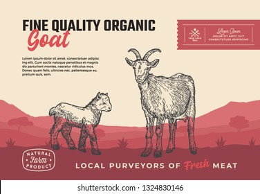 Fine Quality Organic Goat. Abstract Vector Meat Packaging Design or Label. Modern Typography and Hand Drawn Goat with Goatling Silhouettes. Rural Pasture Landscape Background Layout with Banner.