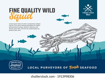 Fine Quality Organic Seafood. Abstract Vector Food Packaging Design or Label. Modern Typography and Hand Drawn Squid and Fishes Silhouettes. Sea Bottom Landscape Background Layout with Banner.