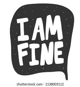 I am Fine: imagens, fotos e vetores stock   Shutterstock