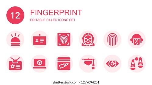 fingerprint icon set. Collection of 12 filled fingerprint icons included Hooter, ID, Fingerprint scan, Judge, Fingerprint, Identity, d printing software, Evidence, Eye scan, Police