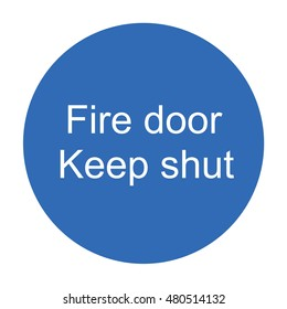 Fire door keep shut sign on office door