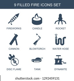 fire icons. Trendy 9 fire icons. Contain icons such as fireworks, candle, rocket, cannon, blowtorch, water hose, disc flame, tank, dynamite. fire icon for web and mobile.
