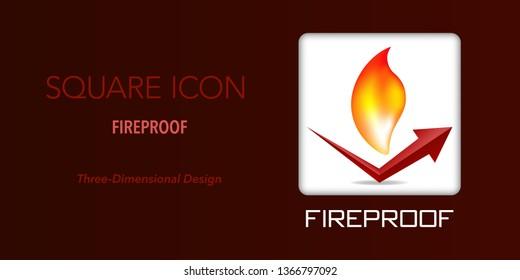 Fireproof square icon. Three-dimensional design.